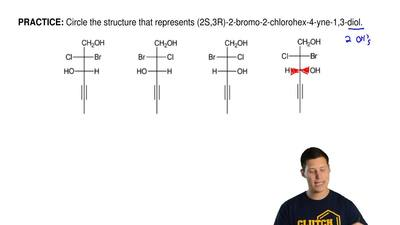 Circle the structure that represents (2S,3R)-2-bromo-2-chlorohex-4-yne-1,3-dio...