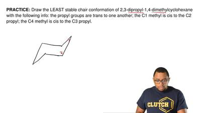 Draw the LEAST stable chair conformation of 2,3-dipropyl-1,4-dimethylcyclohexa...