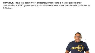 Prove that about 97.5% of isopropylcyclohexane is in the equatorial chair conf...