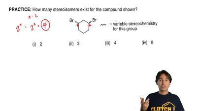 How many stereoisomers exist for the compound shown?  (i) 2  (ii) 3  (iii) 4  ...