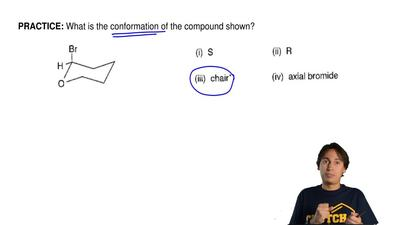 What is the conformation of the compound shown? ...