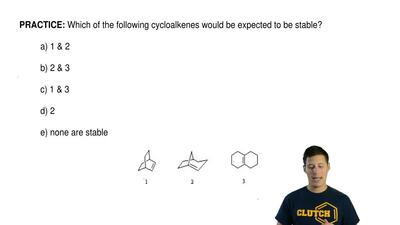 Which of the following cycloalkenes would be expected to be stable?  a) 1 &amp...