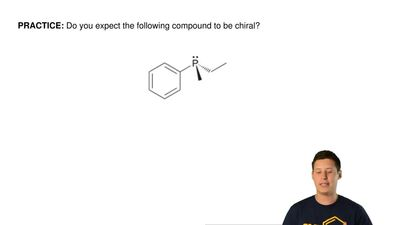 Do you expect the following compound to be chiral?     ...