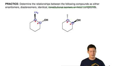 Determine the relationships between the following compounds as either enantiom...