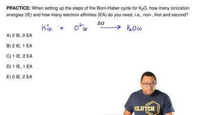 When setting up the steps of the Born-Haber cycle for K2O, how many ionizatio...