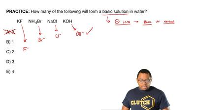 How many of the following will form a basic solution in water?  KF     NH 4Br ...