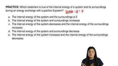 Which statement is true of the internal energy of a system and its surrounding...