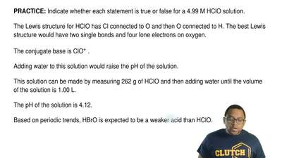 Indicate whether each statement is true or false for a 4.99 M HClO solution.  ...