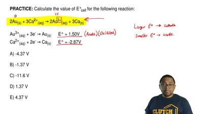 Calculate the value of E°cell for the following reaction:  2Au(s) + 3Ca2+(aq) ...