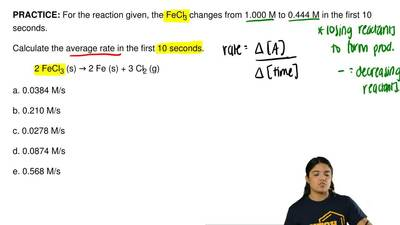 For the reaction given, the FeCl3 changes from 1.000 M to 0.444 M in the first...