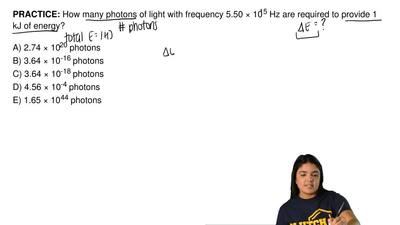 How many photons of light with frequency 5.50 × 10 15 Hz are required to provi...