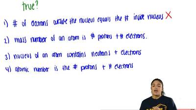 Which statement is true?  (A) The nucleus of an atom contains neutrons and ele...