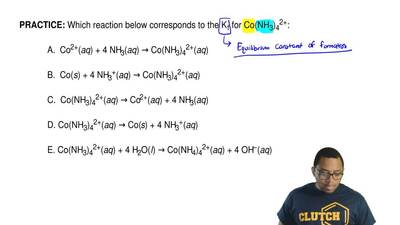 Which reaction below corresponds to the K f for Co(NH3)42+:              A.  C...