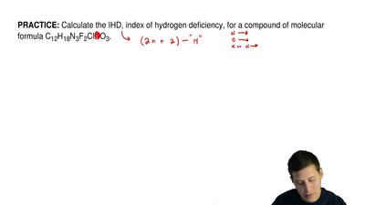 Calculate the IHD, index of hydrogen deficiency, for a compound of molecular f...