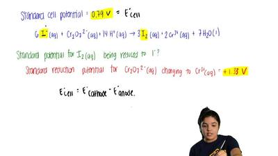 The standard cell potential. E°, for this reaction is 0.79 V.  6 I-(aq) + Cr2...