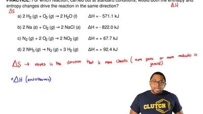 For which reaction, carried out at standard conditions, would both the enthalp...