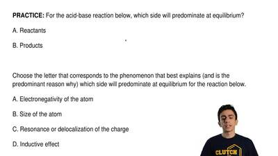 For the acid-base reaction below, which side will predominate at equilibrium? ...
