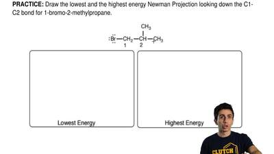 Draw the lowest and the highest energy Newman Projection looking down the C1-C...