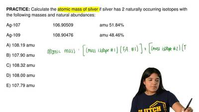 Calculate the atomic mass of silver if silver has 2 naturally occurring isotop...