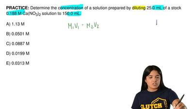 Determine the concentration of a solution prepared by diluting 25.0 mL of a st...