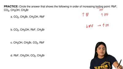 Circle the answer that shows the following in order of increasing boiling poin...