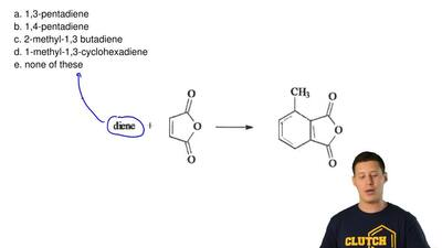 Identify the diene needed for the following reaction  a. 1,3-pentadiene b. 1,4...