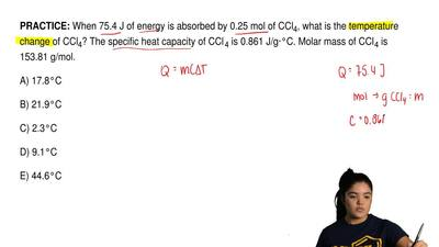 When 75.4 J of energy is absorbed by 0.25 mol of CCl4, what is the temperatur...