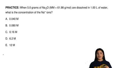 When 5.0 grams of Na 2O (MM = 61.98 g/mol) are dissolved in 1.00 L of water, w...