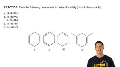 Rank the following compounds in order of stability (most to least stable)  a. ...