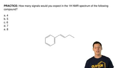How many signals would you expect in the 1H NMR spectrum of the following comp...