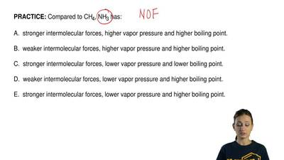 Compared to CH4, NH3 has:  A.  stronger intermolecular forces, higher vapor pr...