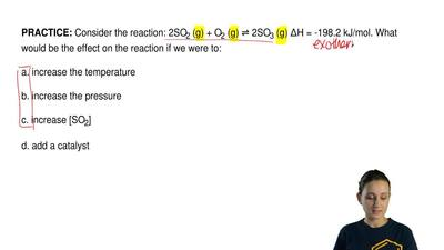 Consider the reaction: 2SO2 (g) + O2 (g) ⇌ 2SO3 (g) ΔH = -198.2 kJ/mol. What w...