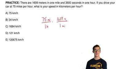 There are 1609 meters in one mile and 3600 seconds in one hour. If you drive y...