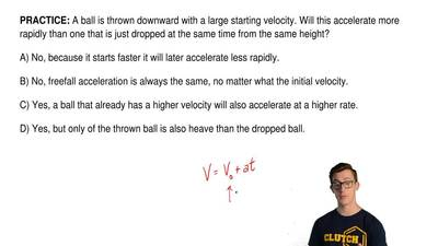 A ball is thrown downward with a large starting velocity. Will this accelerate...