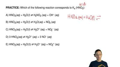 Which of the following reaction corresponds to K a (HNO2):  A) HNO2(aq) + H2O(...