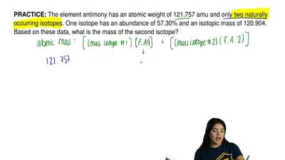 The element antimony has an atomic weight of 121.757 amu and only two naturall...