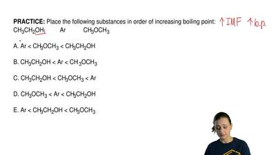 Place the following substances in order of increasing boiling point: CH3CH2OH ...
