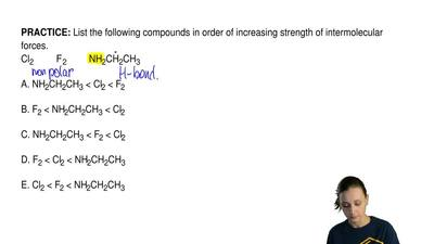 List the following compounds in order of increasing strength of intermolecular...