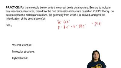 For the molecule below, write the correct Lewis dot structure. Be sure to indi...