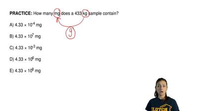 How many mg does a 433 kg sample contain?  A) 4.33 × 10-4 mg  B) 4.33 × 107 mg...