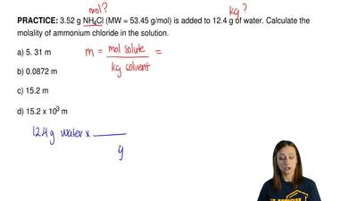 3.52 g NH4Cl (MW = 53.45 g/mol) is added to 12.4 g of water. Calculate the mol...