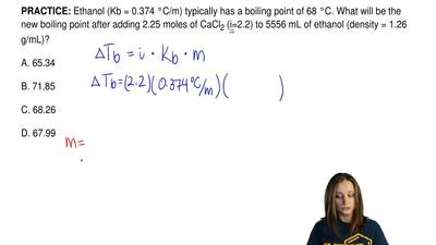 Ethanol (Kb = 0.374 °C/m) typically has a boiling point of 68 °C. What will be...
