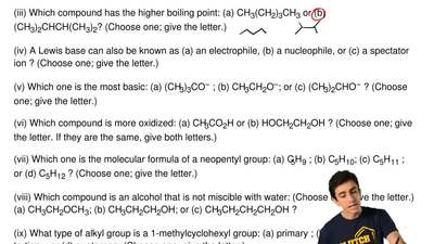 (i) Which compound is less soluble in water: (a) CH3(CH2)4CH2OH or (b) CH3(CH...