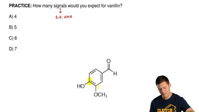 How many signals would you expect for vanillin?  A) 4  B) 5  C) 6  D) 7 ...