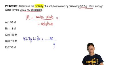 Determine the molarity of a solution formed by dissolving 97.7 g LiBr in enoug...