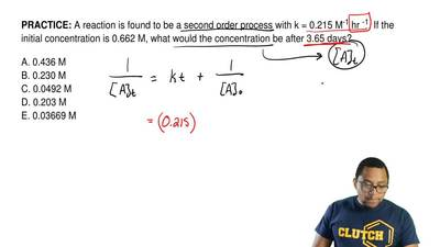 A reaction is found to be a second order process with k = 0.215 M -1 hr -1. If...