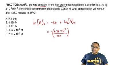 At 25oC, the rate constant for the first-order decomposition of a solution is ...