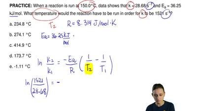 When a reaction is run at 150.0°C, data shows that k = 28.68 s  -1 and Ea = 36...