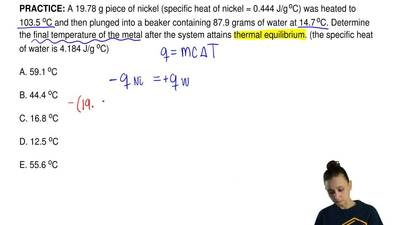 A 19.78 g piece of nickel (specific heat of nickel = 0.444 J/g oC) was heated...
