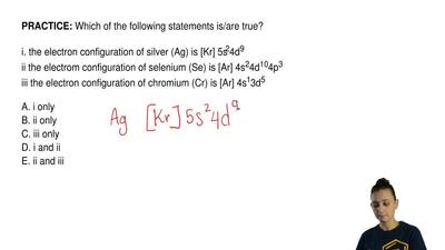 Which of the following statements is/are true?  i. the electron configuration ...
